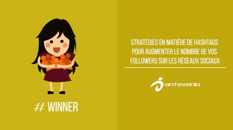 strategies-en-matiere-de-hashtags-pour-augmenter-le-nombre-de-vos-followers