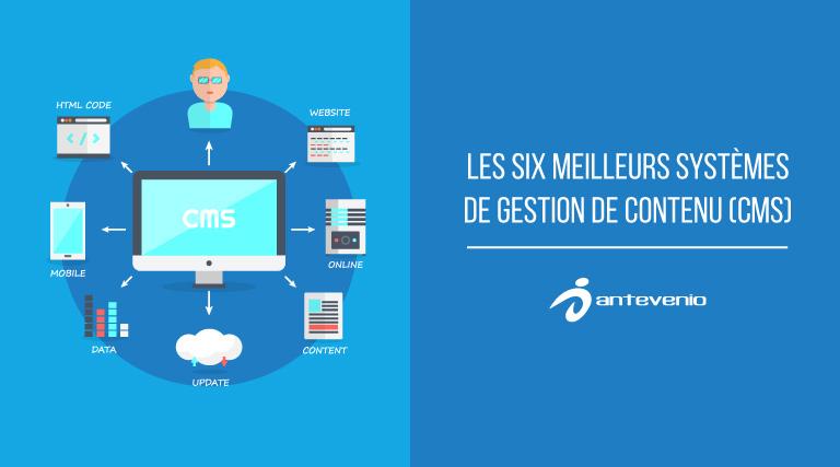 Les six meilleurs systèmes de gestion de contenu (CMS) dce329453ed0