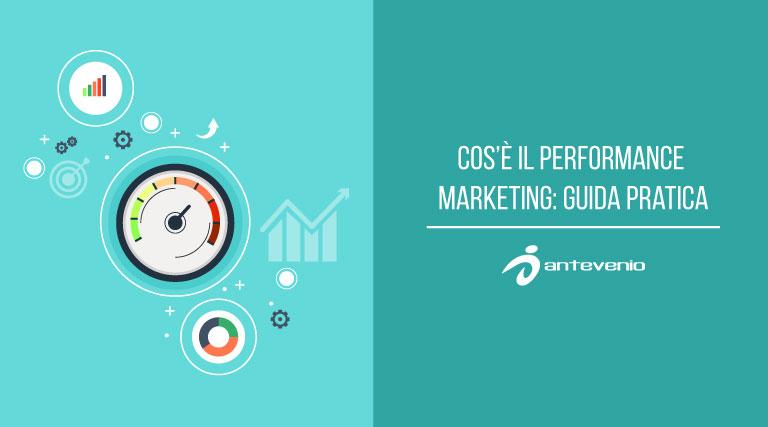 cose il performance marketing