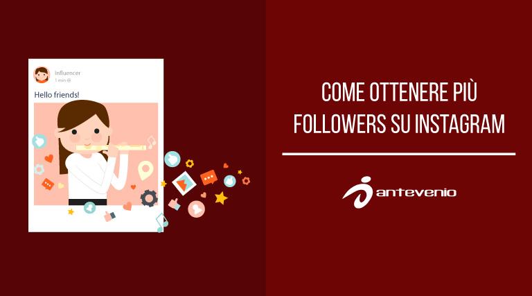 Come ottenere più followers su Instagram