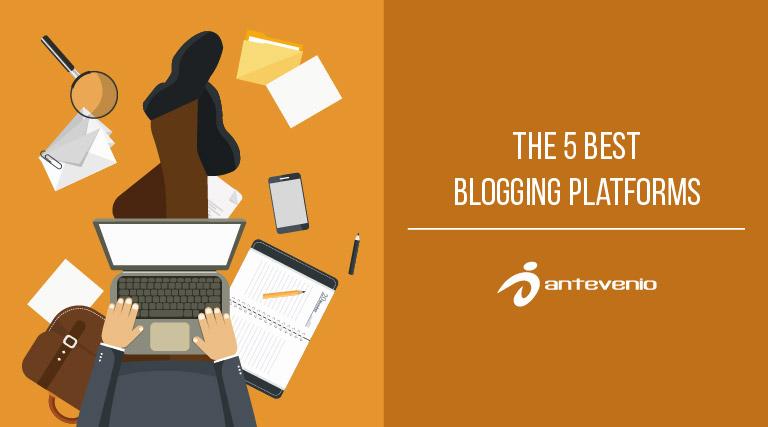 The 5 best blogging platforms