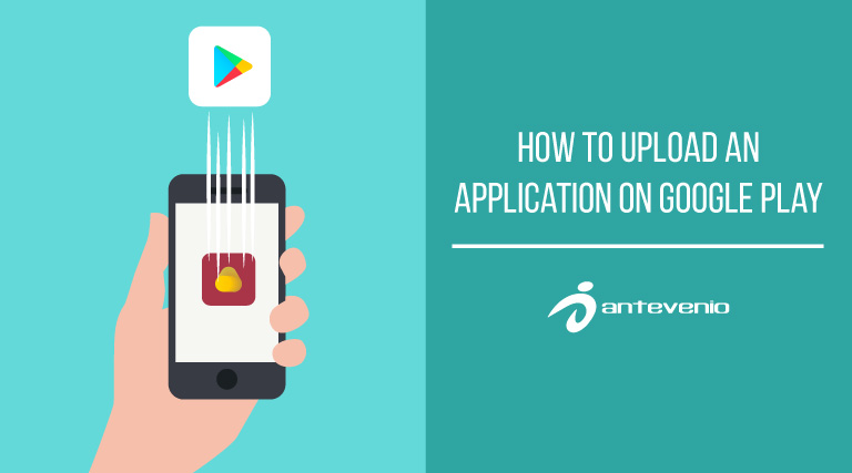 upload an application on Google Play