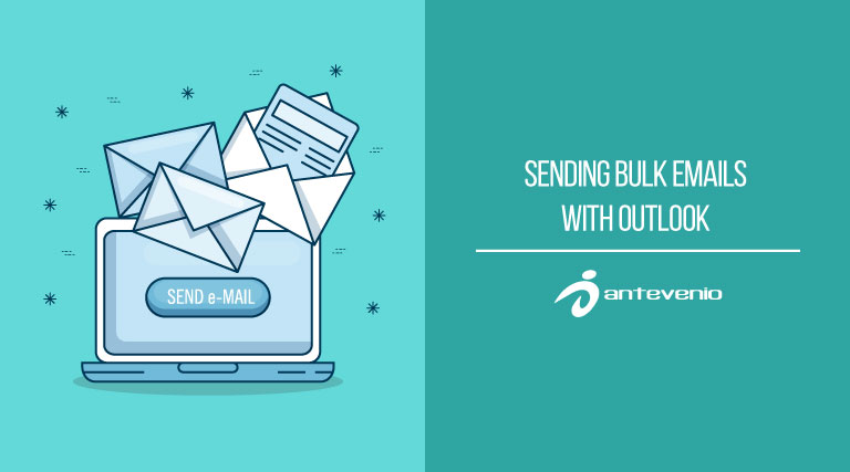 Sending bulk emails with Outlook: practical guide - Antevenio