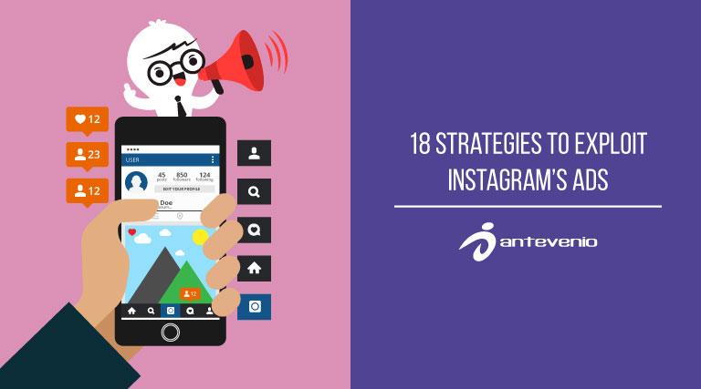 18 strategies to exploit Instagram ads