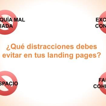 Distracciones a evitar en tus landing pages