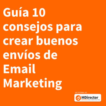crear buenos envíos de Email Marketing