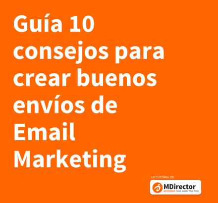 crear buenos envíos de Email Marketing