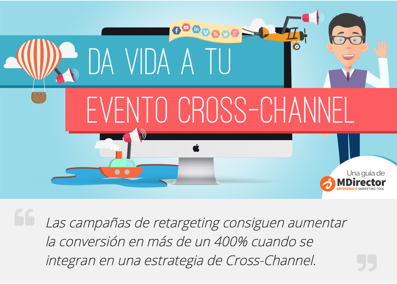 Da vida a tu evento Cross-Channel (MDirector)