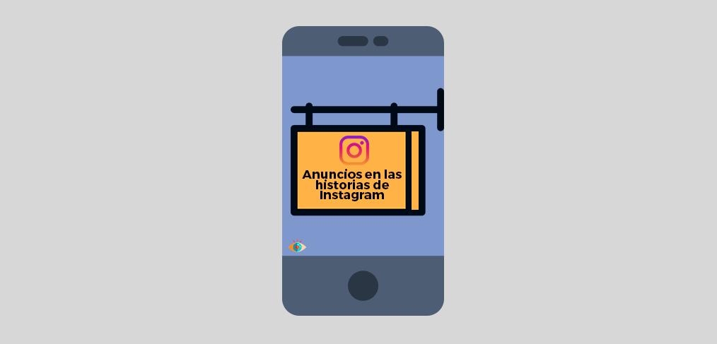Guía Instagram Ads Stories. Cómo hacer anuncios en las historias de Instagram(Vilma Núñez)