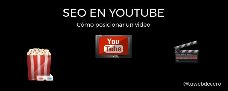 Seo en youtube: Cómo posicionar videos paso a paso
