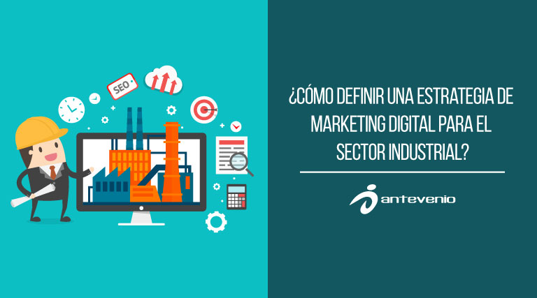 marketing digital para el sector industrial