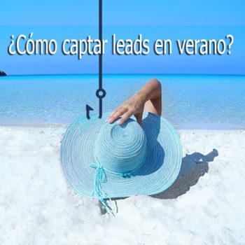 estrategias para conseguir leads en verano