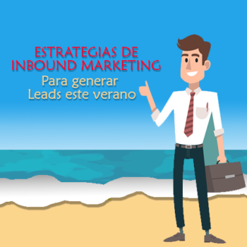 Inbound Marketing para generar más leads en verano