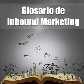 Glosario de Inbound Marketing