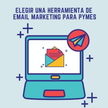 Elegir una herramienta de email marketing para pymes